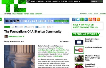 http://techcrunch.com/2011/11/06/the-foundations-of-a-startup-community/