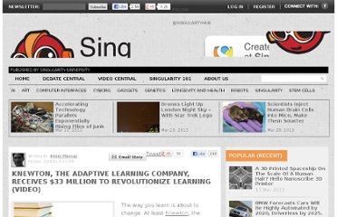 http://singularityhub.com/2011/11/06/knewton-the-adaptive-learning-company-receives-33-million-to-revolutionize-learning-video/