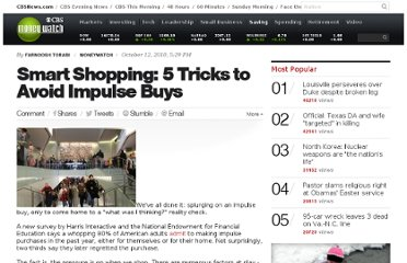 http://www.cbsnews.com/8301-505144_162-41540973/smart-shopping-5-tricks-to-avoid-impulse-buys/