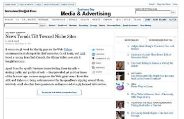 http://www.nytimes.com/2011/09/12/business/media/news-consumption-tilts-toward-niche-sites.html?_r=4&pagewanted=all&ref=business