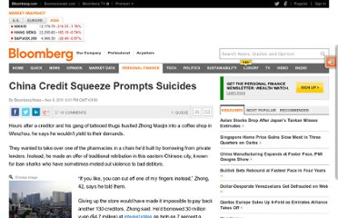 http://www.bloomberg.com/news/2011-11-06/china-credit-squeeze-prompting-suicides-along-with-offer-to-sever-a-finger.html