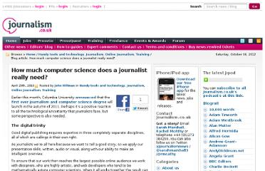http://blogs.journalism.co.uk/2010/04/29/how-much-computer-science-does-a-journalist-really-need/