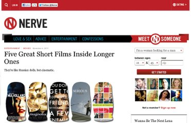 http://www.nerve.com/movies/five-short-films-inside-longer-ones