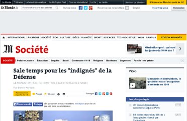 http://www.lemonde.fr/societe/article/2011/11/07/sale-temps-pour-les-indignes-de-la-defense_1599896_3224.html#xtor=AL-32280258