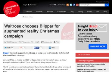 http://econsultancy.com/uk/blog/8237-waitrose-chooses-blippar-for-augmented-reality-christmas-campaign