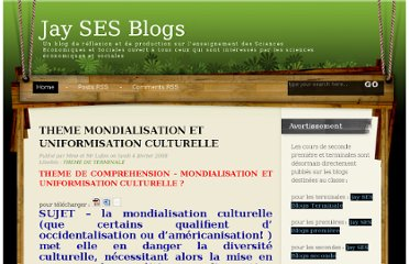 http://jaysesblogs.blogspot.com/2008/02/th2me-mondialisation-et-uniformisation.html