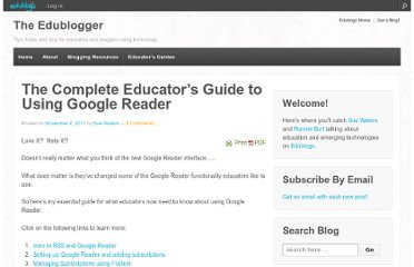 http://theedublogger.com/2011/11/07/the-complete-educators-guide-to-using-google-reader/