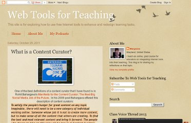 http://eduwebtools.blogspot.com/2011/10/what-is-content-curator.html