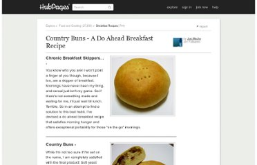 http://joemacho.hubpages.com/hub/Country-Buns-A-Do-Ahead-Breakfast-Recipe
