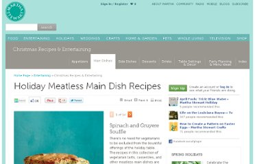 http://www.marthastewart.com/276328/holiday-meatless-main-dish-recipes