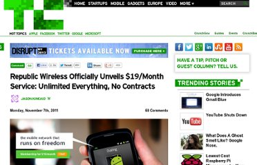 http://techcrunch.com/2011/11/07/republic-wireless-officially-unveils-19month-service-unlimited-everything-no-contracts/