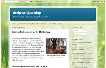 http://designerelearning.blogspot.com/2011/11/learning-environments-for-21st-century.html