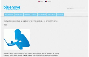 http://www.bluenove.com/publications/blog/pratiquer-l%e2%80%99innovation-de-rupture-avec-l%e2%80%99utilisateur-la-methode-du-lead-user/