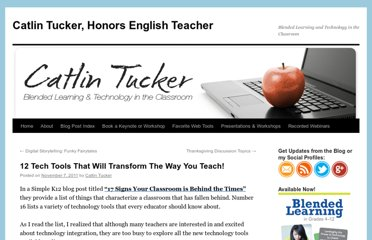 http://catlintucker.com/2011/11/12-tech-tools-that-will-transform-your-classroom/