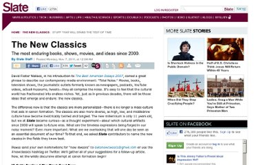 http://www.slate.com/articles/arts/new_classics/2011/10/the_new_classics_the_most_enduring_books_shows_movies_and_ideas_since_2000_.html