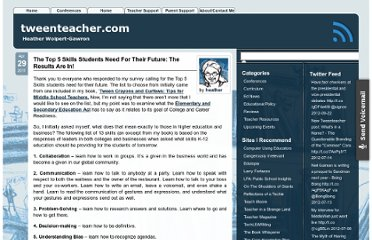 http://tweenteacher.com/2011/04/29/the-top-5-skills-a-student-needs-for-their-future-the-results-are-in/