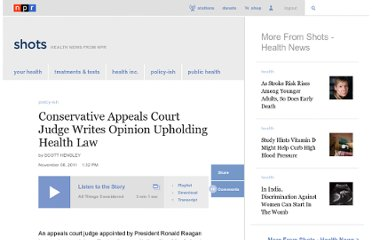 http://www.npr.org/blogs/health/2011/11/08/142134426/conservative-appeals-court-judge-writes-opinion-upholding-health-law