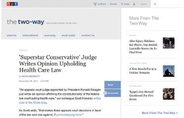 http://www.npr.org/blogs/thetwo-way/2011/11/08/142139326/superstar-conservative-judge-writes-opinion-upholding-health-care-law