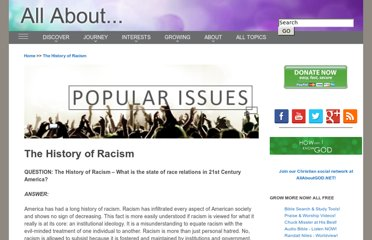 http://www.allaboutpopularissues.org/the-history-of-racism-faq.htm