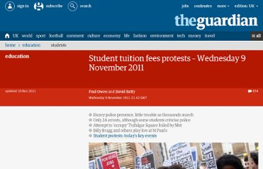 http://www.guardian.co.uk/education/blog/2011/nov/09/student-tuition-fees-protests-live-blog