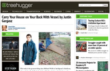 http://www.treehugger.com/sustainable-fashion/carry-your-house-on-your-back-with-vessel-by-justin-gargasz.html