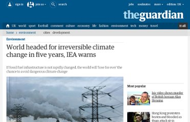 http://www.guardian.co.uk/environment/2011/nov/09/fossil-fuel-infrastructure-climate-change