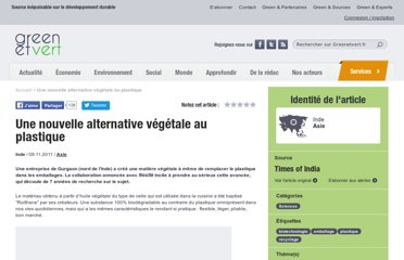 http://www.greenetvert.fr/2011/11/09/une-nouvelle-alternative-vegetale-au-plastique/38109