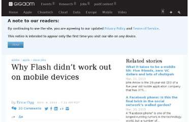 http://gigaom.com/2011/11/09/why-flash-didnt-work-out-on-mobile-devices/