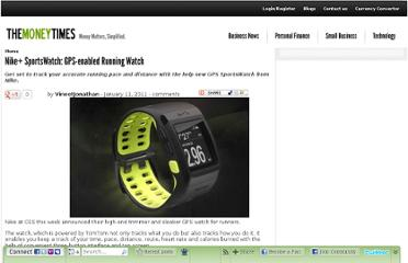 http://www.themoneytimes.com/reviews/20110111/nike-sportswatch-gpsenabled-running-watch-id-101701709088.html