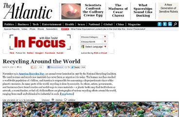 http://www.theatlantic.com/infocus/2011/11/recycling-around-the-world/100186/