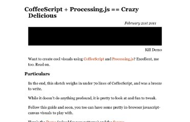 http://dry.ly/2011/02/21/coffeescript--processingjs--crazy-delicious/