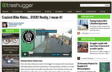http://www.treehugger.com/cars/craziest-bike-rides-ever-really-i-mean-it-videos.html