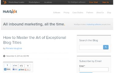 http://blog.hubspot.com/blog/tabid/6307/bid/28689/How-to-Master-the-Art-of-Exceptional-Blog-Titles.aspx
