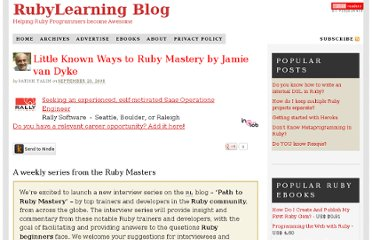 http://rubylearning.com/blog/2008/09/23/little-known-ways-to-ruby-mastery-by-jamie-van-dyke/