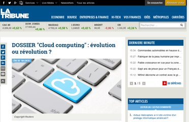 http://www.latribune.fr/technos-medias/informatique/20111109trib000663131/dossier-cloud-computing-evolution-ou-revolution-.html