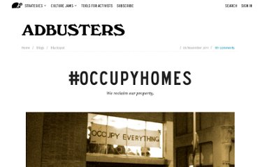 http://www.adbusters.org/blogs/blackspot-blog/occupyhomes.html