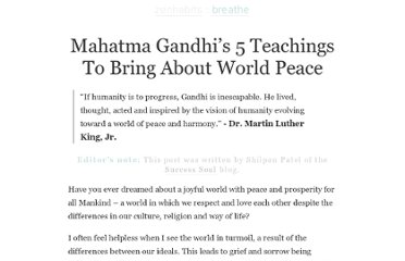 http://zenhabits.net/mahatma-gandhis-5-teachings-to-bring-about-world-peace/