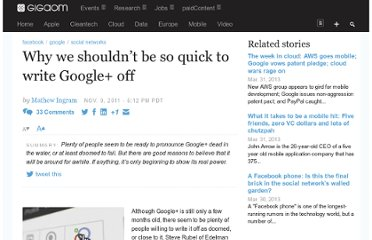 http://gigaom.com/2011/11/09/why-we-shouldnt-be-so-quick-to-write-google-off/