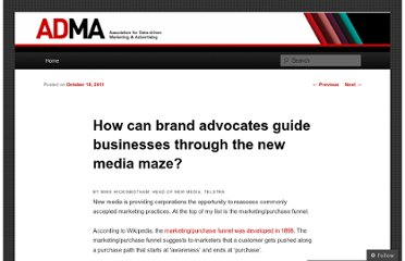 http://admablog.com/2011/10/18/how-can-brand-advocates-guide-businesses-through-the-new-media-maze/
