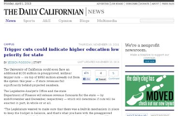 http://www.dailycal.org/2011/11/10/trigger-cuts-could-indicate-higher-education-low-priority-for-state/