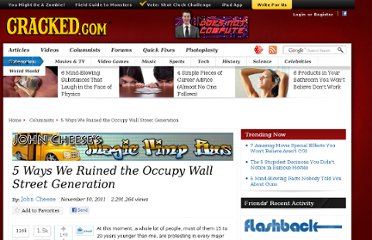 http://www.cracked.com/blog/5-ways-we-ruined-occupy-wall-street-generation/