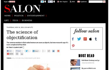 http://www.salon.com/2011/11/10/the_science_of_objectification/