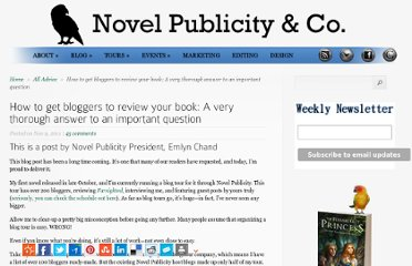 http://www.novelpublicity.com/2011/11/how-to-get-bloggers-to-review-your-book-a-very-thorough-answer-to-an-important-question/