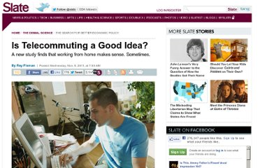 http://www.slate.com/articles/business/the_dismal_science/2011/11/is_working_from_home_a_good_idea_.html