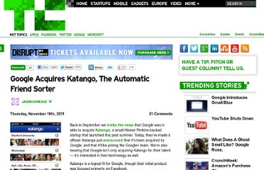 http://techcrunch.com/2011/11/10/google-acquires-katango-the-automatic-friend-sorter/