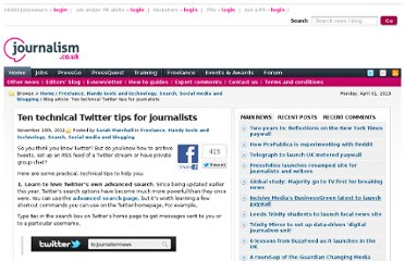 http://blogs.journalism.co.uk/2011/11/10/ten-technical-twitter-tips-for-journalists/