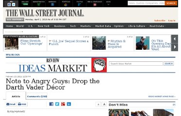 http://blogs.wsj.com/ideas-market/2011/02/23/note-to-angry-guys-drop-the-darth-vader-decor/