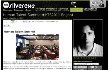 http://www.silverexe.com/Blog/48_Human-Talent-Summit-HTS2011-Bogota