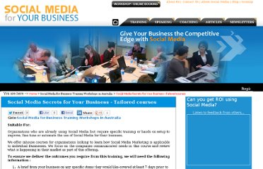 http://www.socialmediaforbusiness.com.au/social-media-training/social-media-secrets-for-your-business-tailored-courses/?social-media-secrets-for-your-business--tailored-courses