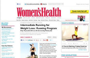 http://www.womenshealthmag.com/fitness/intermediate-running-weightloss-program
